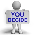 you-decide-sign-choice
